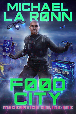 Food City by Michael La Ronn book cover. African-American man running and ready to fight among a cyberpunk city background.